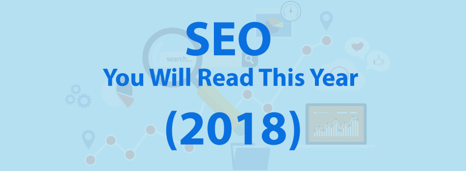 SEO You Will Read This Year (in 2018)
