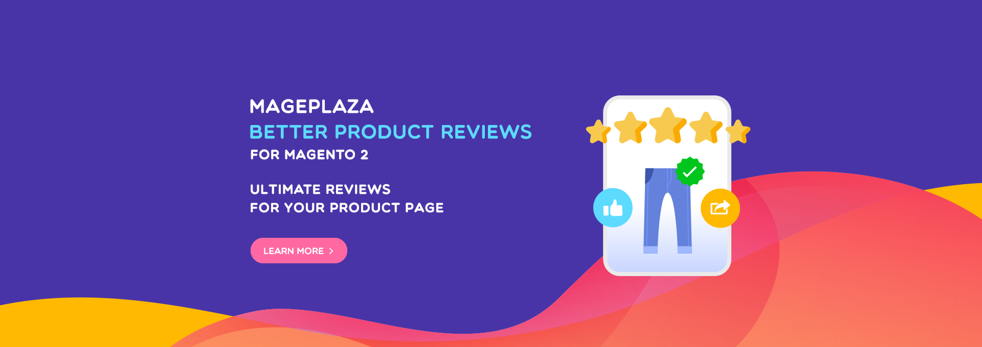 The Power of Better Product Reviews on E-commerce stores