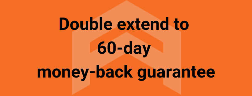 Double extend to 60-day money back guarantee