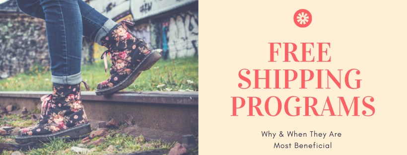 Free Shipping Programs: Why & When They Are Most Beneficial