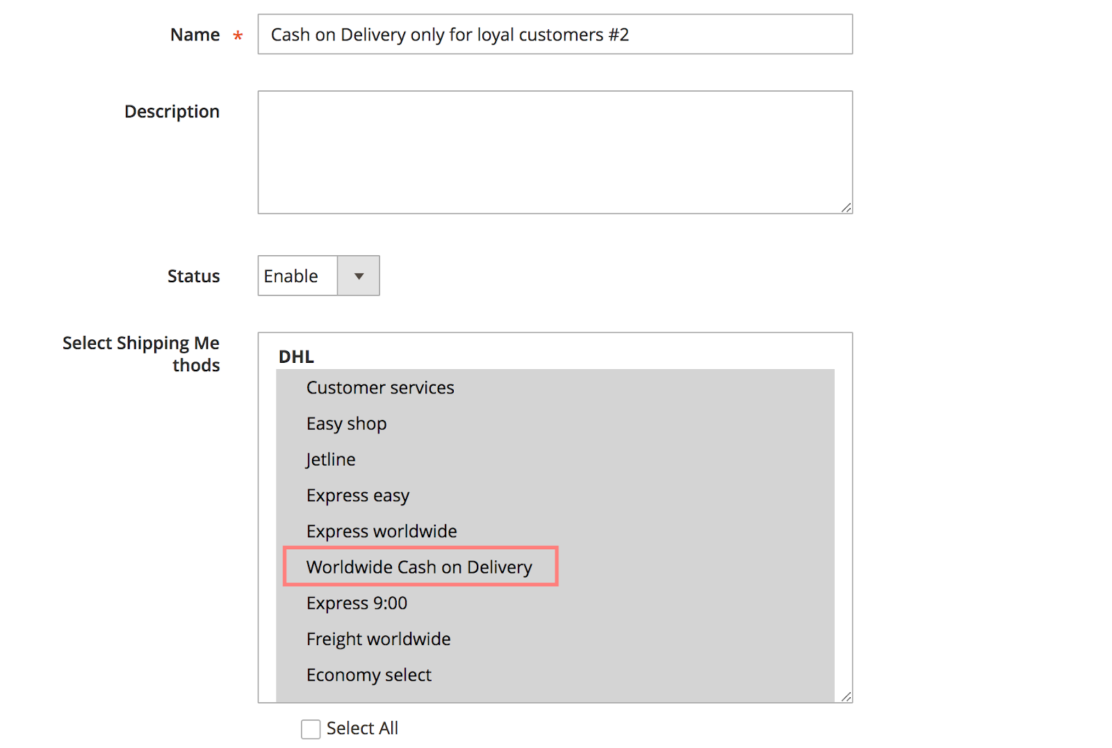 Enable Cash on Delivery only for specific group of customers - Rule #1